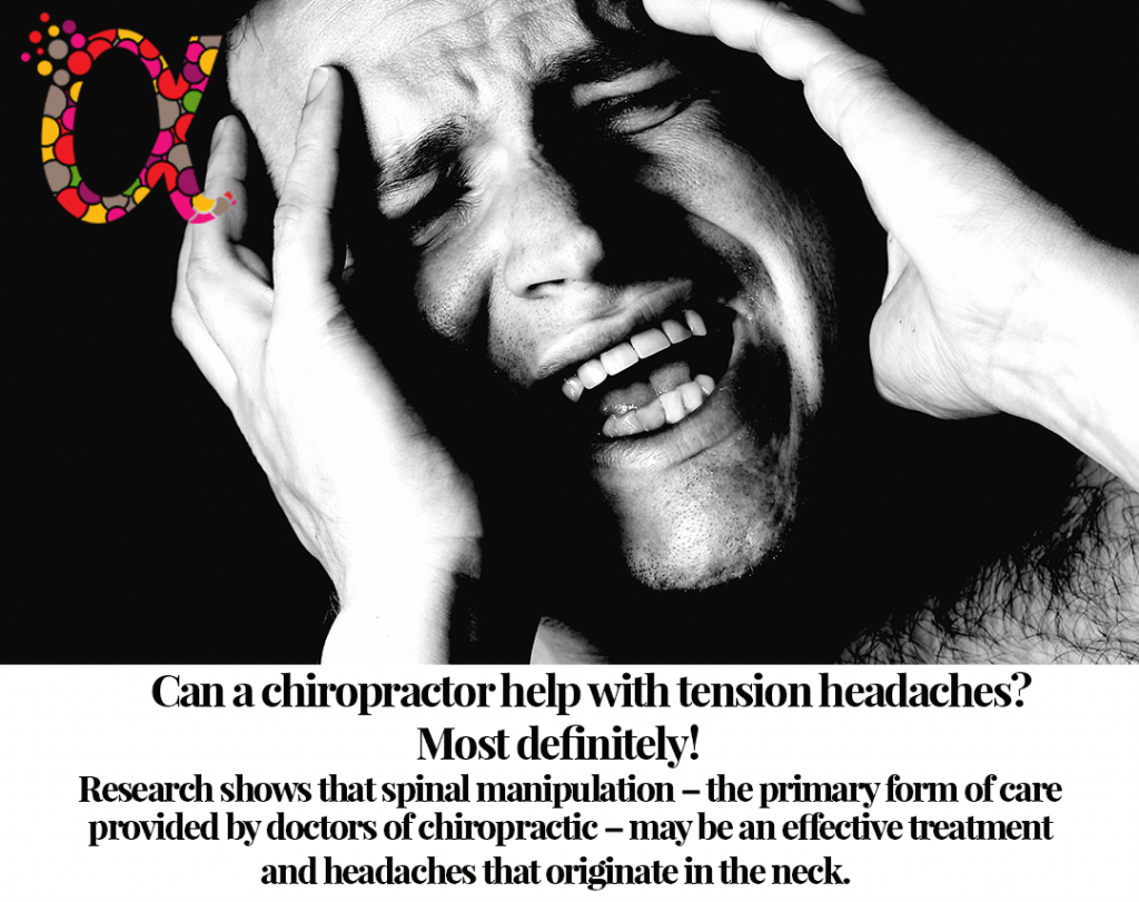 Can a chiropractor treat tension headaches? Research shows that spinal manipulation – the primary form of care provided by doctors of chiropractic – may be an effective treatment option for tension headachesand headaches that originate in the neck.