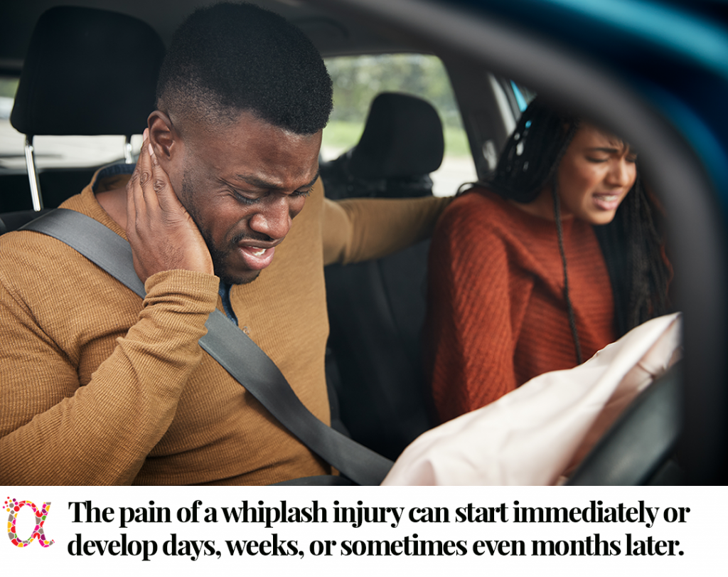 The pain of a whiplash injury can start immediately or develop days, weeks or sometimes even months later.
